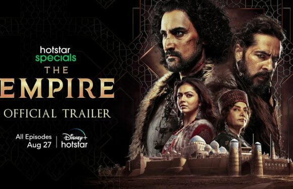 Hotstar has appeared the first trailer for The Empire