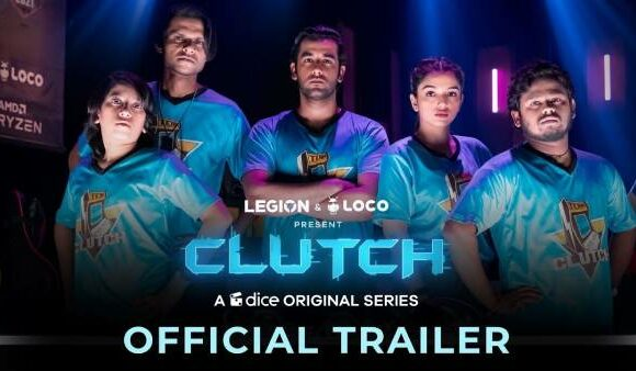 CLUTCH : Here is all things to know about clutch web series